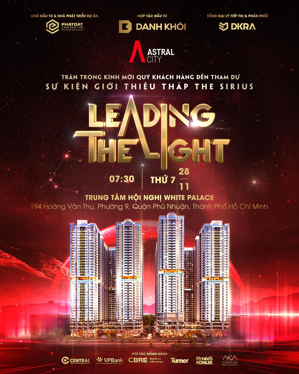 TOÀN CẢNH SỰ KIỆN RA MẮT ASTRAL CITY - THE SIRIUS: LEADING THE LIGHT